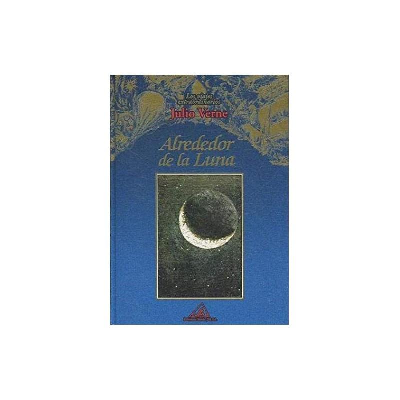 Alrededor De La Luna [Tapadura] Verne, Julio [Jan 01, 1931] - 8484470008