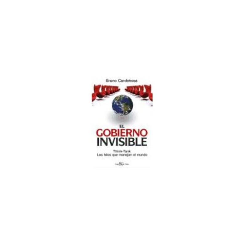 Gobierno Invisible, El [Tapablanda] Cardeñosa, Bruno - 9788496892002