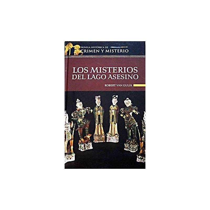 Los Misterios Del Lago Asesino Gulik, Robert Van - 9788448722166