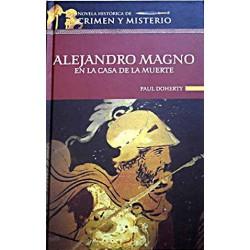 Alejandro Magno En La Casa De La Muerte Doherty, P. C. - 9788448721046