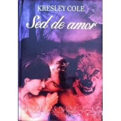 Sed De Amor Cole, Kresley...