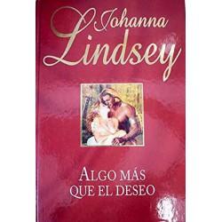 Algo Mas Que El Deseo [Tapadura] Lindsey, Johanna - 8447328813
