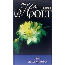 Hija De La Mentira [Tapadura] Holt, Victoria - 8447320618