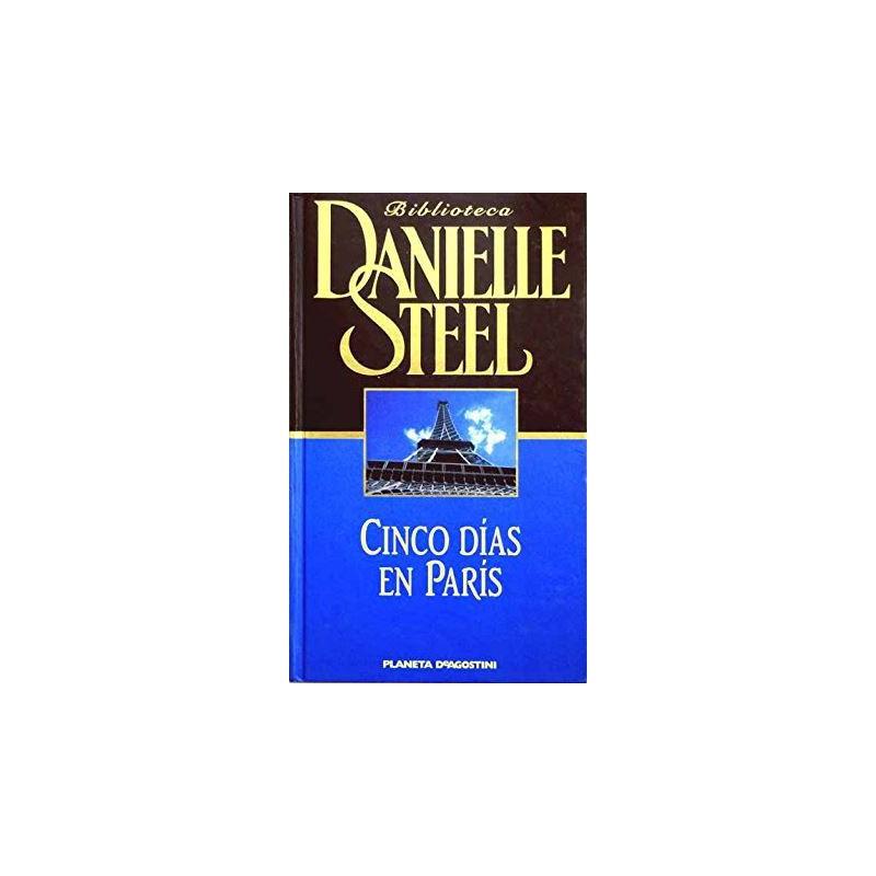 Cinco Días En París [Tapadura] Steel, Danielle - 8439590067
