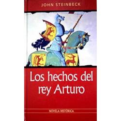 Los Hechos Del Rey Arturo Steinveck, John