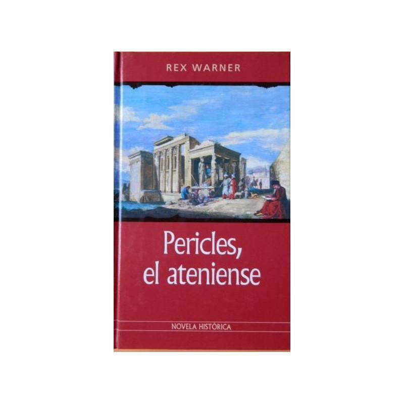 Pericles, El Ateniense Warner, Rex