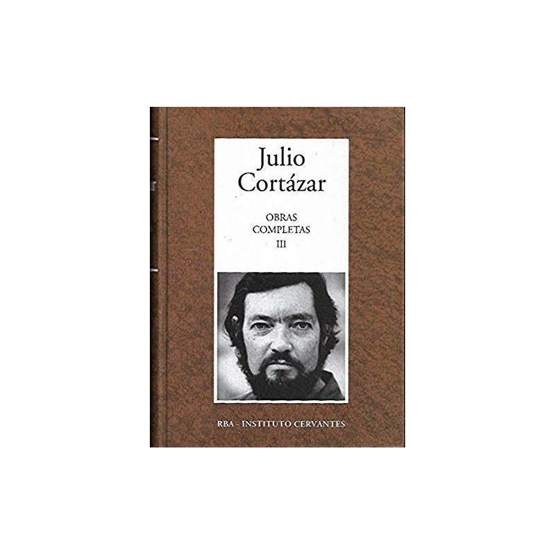Obras Completas III [Tapadura] Cortázar, Julio - 844734827X