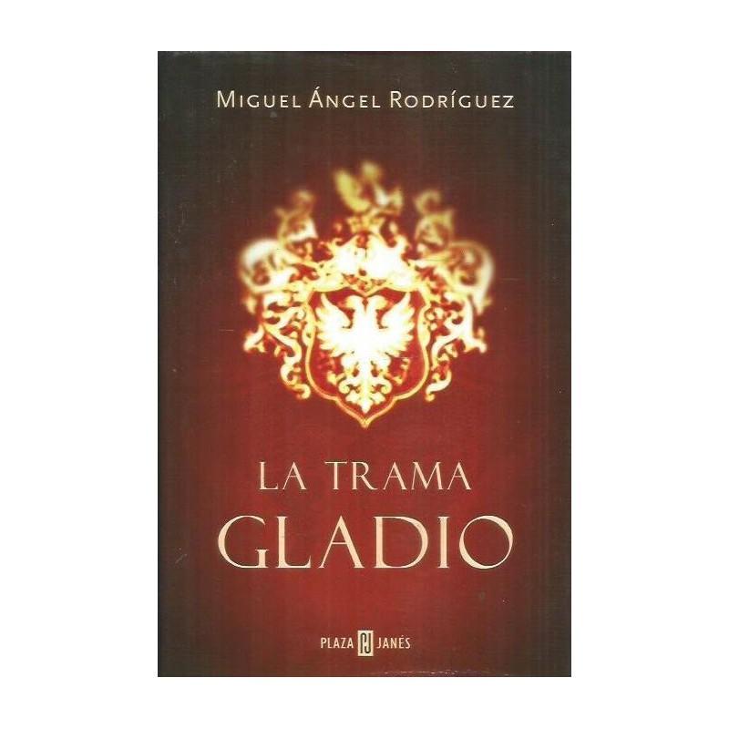 La Trama Gladio de Rodriguez, Miguel Angel - 840133554X