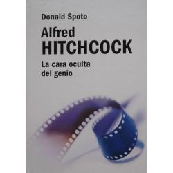 Alfred Hitchcock; La Cara Oculta Del Genio [Tapadura] Donald Spoto - 9788447355839