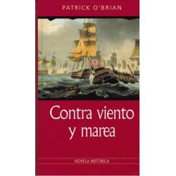 Contra Viento Y Marea [Tapadura] Patrick O'Brian - 9788435006644