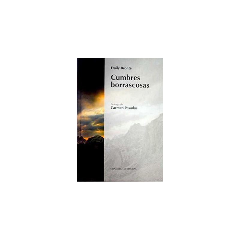 Cumbres Borrascosas Bronte, Emily; Prol. Carmen Posadas 9788447359738