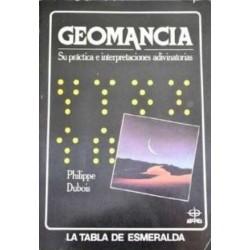 Geomancia : su práctica e interpretaciones adivinatorias (Tapa blanda)