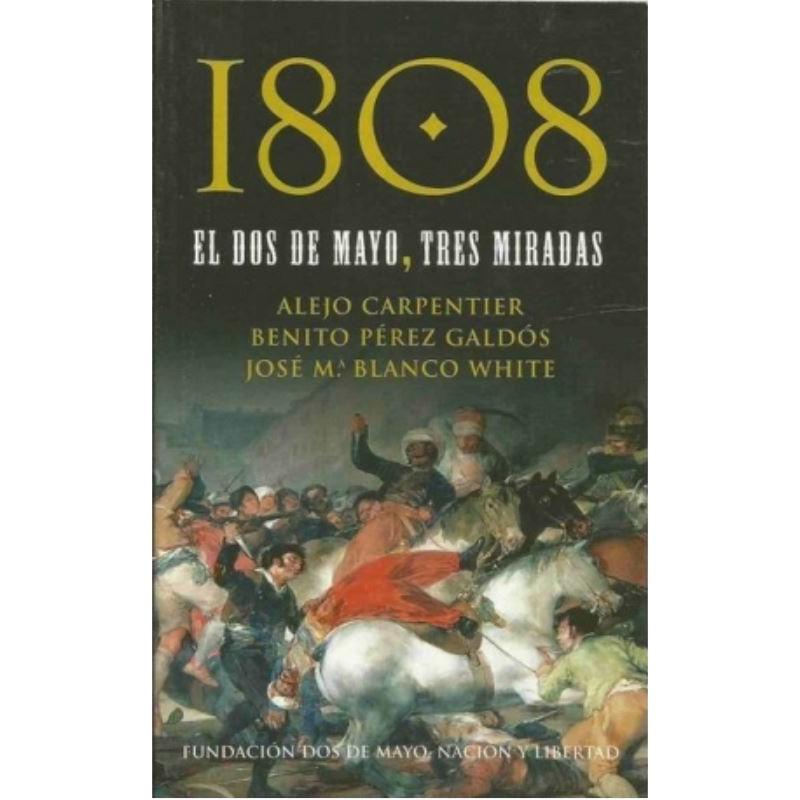 1808, el dos de mayo, tres miradas (Fundación Dos de Mayo) - 8467029897