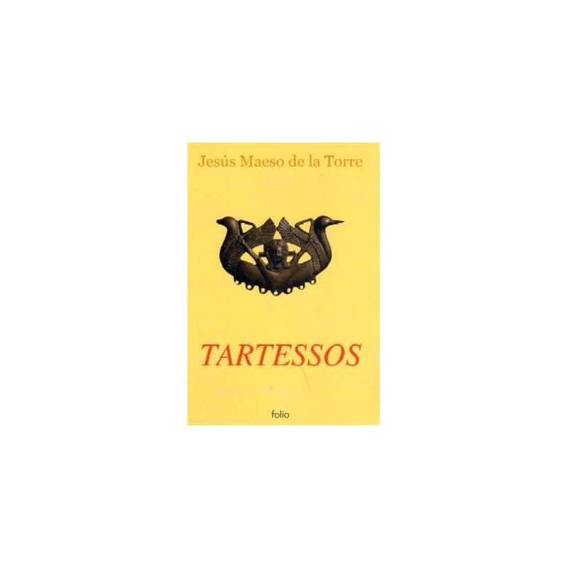 Tartessos [Tapablanda] Maeso Dela Torre, Jesús - 8441321582