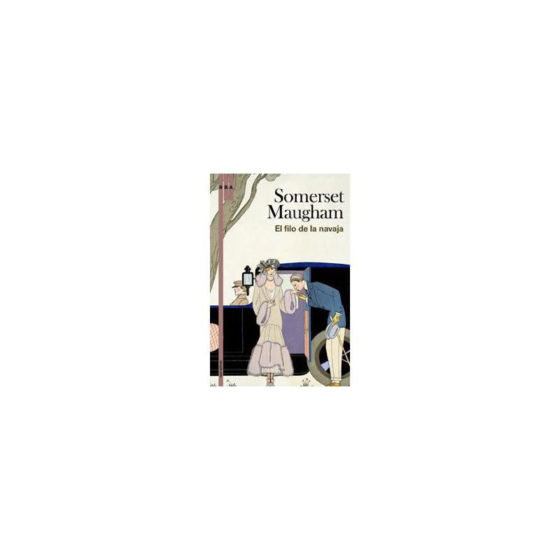 El Filo De La Navaja (Otros Ficcion) [Tapablanda] Maugham
