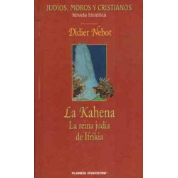 La Kahena. La Reina Judía De Ifrikia Nebot www.todoalmejorprecio.es