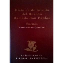 Historia De La Vida Del Buscón Llamado Don Pablo: Sueños (Clásicos De La Literatura Española) [Tapadura] Quevedo