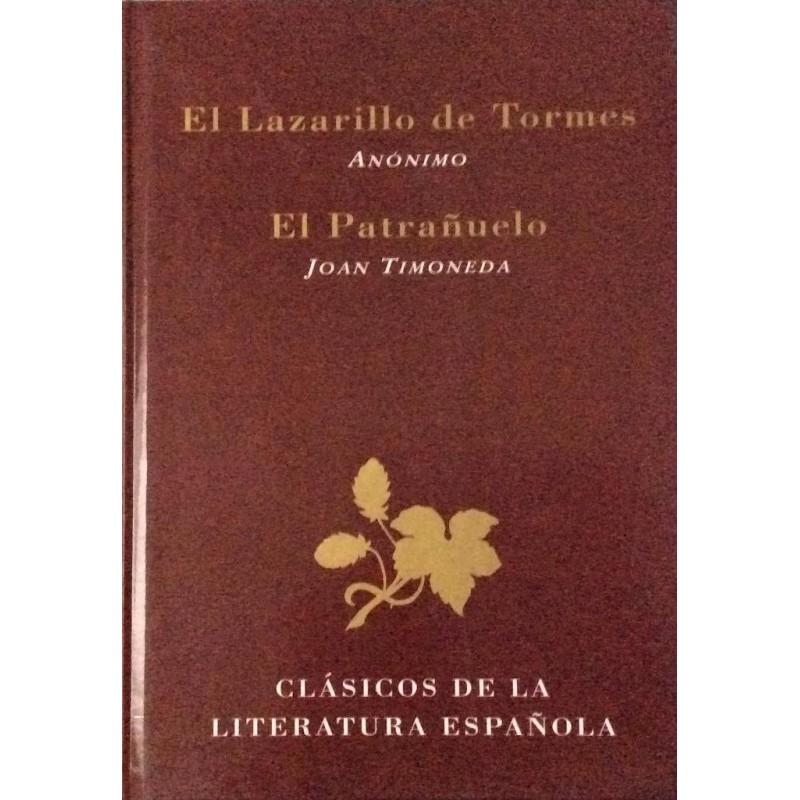 El Lazarillo De Tormes ; El Patrañuelo (Clásicos De La Literatura Española) [Tapablanda]-9788487507601