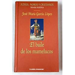 El Baile De Los Mamelucos Garcia Lopez www.todoalmejorprecio.es