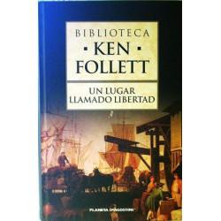 Un Lugar Llamado Libertad [Tapadura] Ken Follett-9788467436617