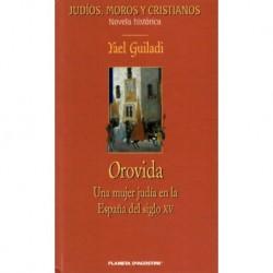 Orovida. Una Mujer Judía En La España Del Siglo Xv Guiladi www.todoalmejorprecio.es/