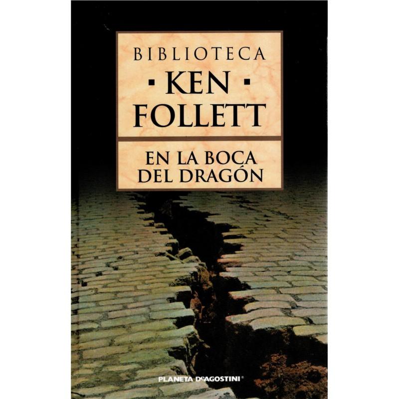 En La Boca Del Dragón [Tapadura] Ken Follet-9788467436594