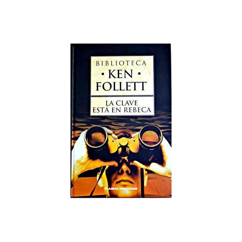 La Clave Está En Rebeca [Tapadura] Follett, Ken-9788467440577