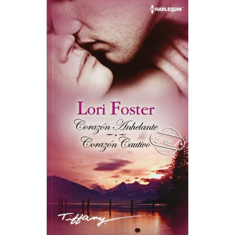 Corazón Anhelante; Corazón Cautivo (Tiffany) [Tapablanda] Foster