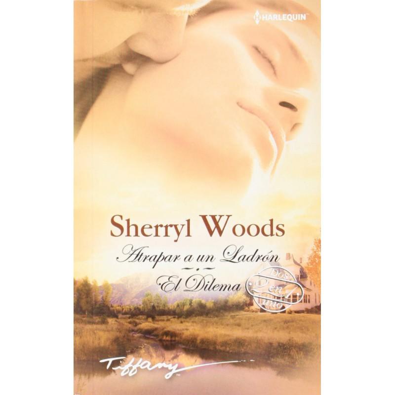 Atrapar A Un Ladrón; El Dilema (Tiffany) [Tapablanda] Woods