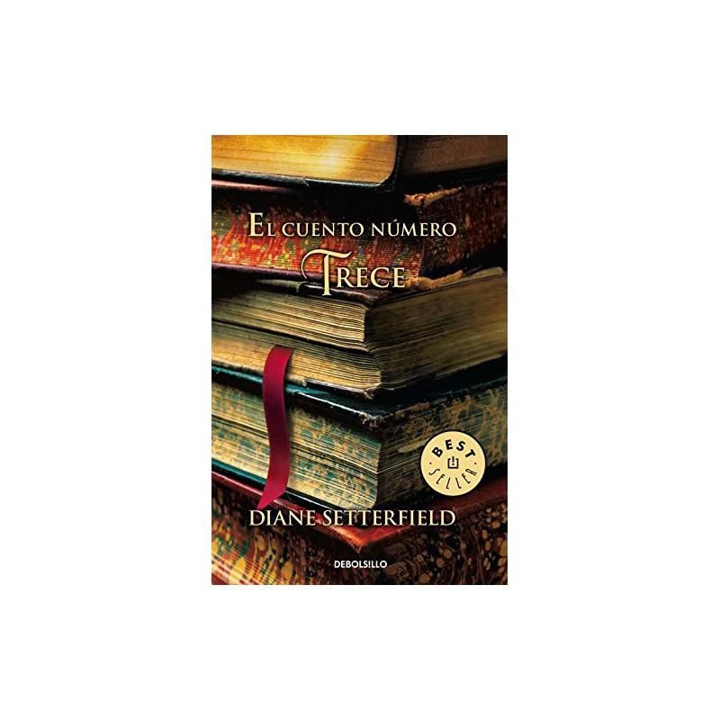 El Cuento Número Trece (Best Seller) [Tapablanda] Setterfielddiane 9788499088068 www.todoalmejorprecio.es
