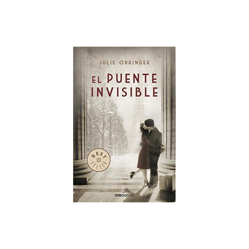 El Puente Invisible (Best Seller) [Tapablanda] Orringer Julie 9788499891903 www.todoalmejorprecio.es
