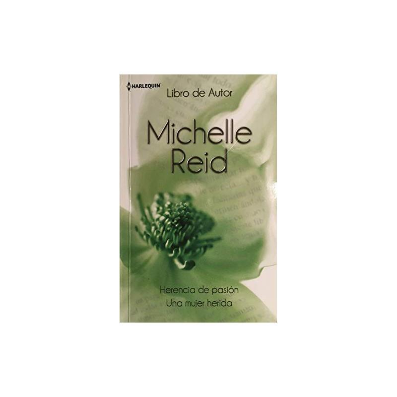 Herencia De Pasión Una Mujer Herida (Libro De Autor) [Tapablanda] Reid Michelle 9788490108222 www.todoalmejorprecio.es
