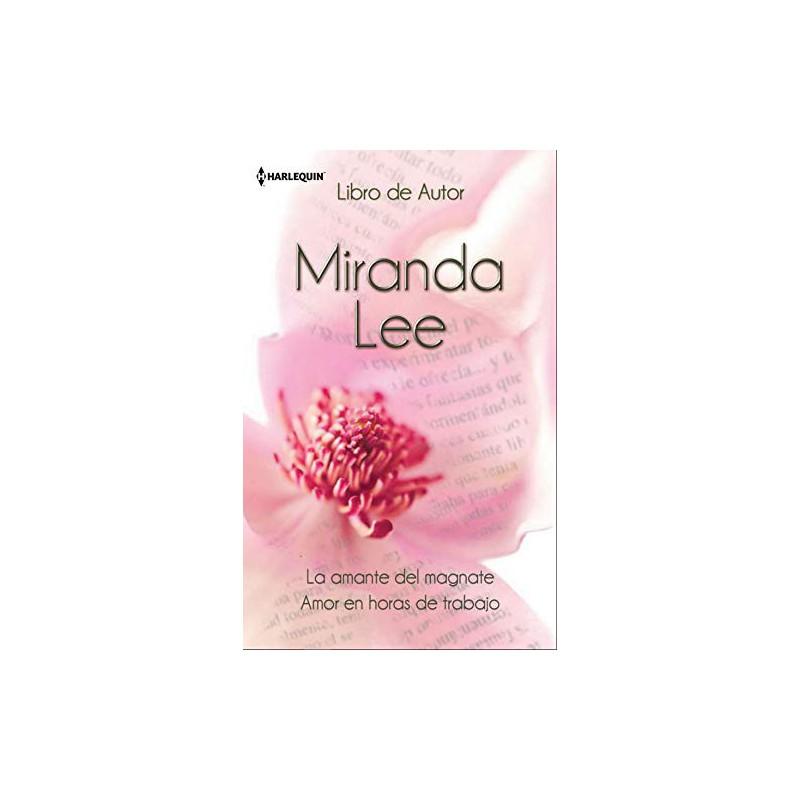 La Amante Del Magnate Amor En Horas De Trabajo (Libro De Autor) [Tapablanda] Lee Miranda 9788468704609 www.todoalmejorprecio.es