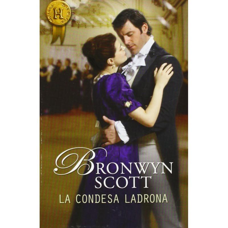 La Condesa Ladrona (Harlequin Internacional) [Tapablanda] Scott Bronwyn 9788468704173 www.todoalmejorprecio.es