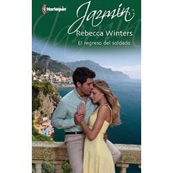 El Regreso Del Soldado (Jazmín) [Tapablanda] Rebecca Winters 9788490102916  www.todoalmejorprecio.es