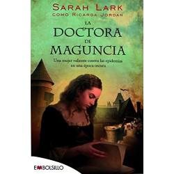 La Doctora De Maguncia Una Mujer Valiente Contra Las Epidemias De Una Época Oscura Jordan Ricarda 9788415140702