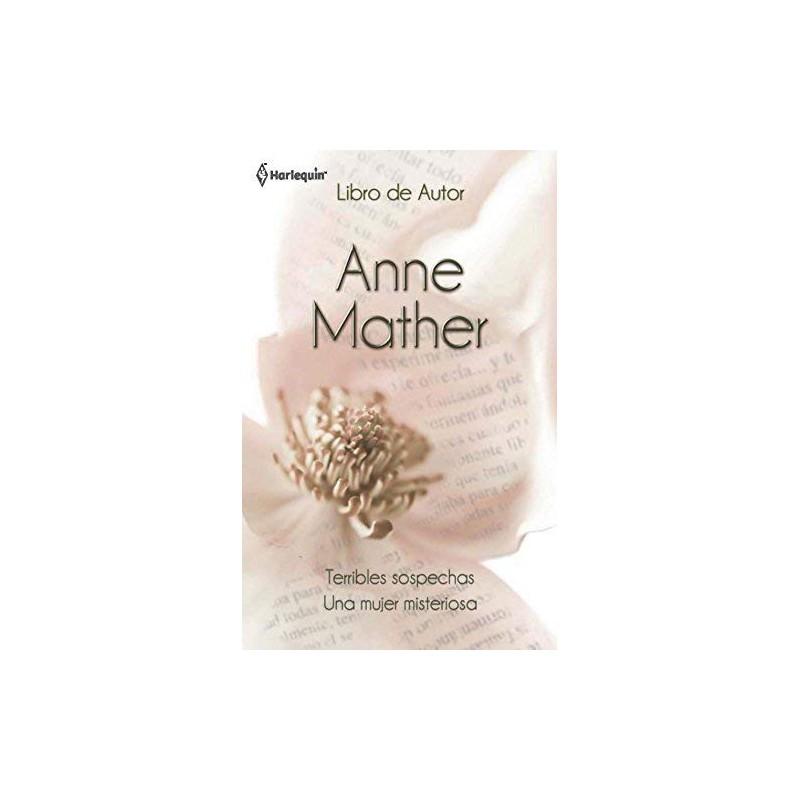 Terribles Sospechas Una Mujer Misteriosa [Tapablanda] Anne Mather 9788490001363