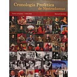 Cronología Profética De Nostradamus. Tomo Completo - 1500/2050 De Manuel Sánchez 9788491407201