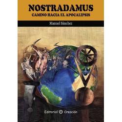 Nostradamus Camino Hacia El Apocalipsis De Manuel Sánchez 9788495919687 www.todoalmejorprecio.es