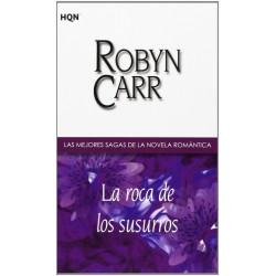 La Roca De Los Susurros De Robyn Carr 9788468709147 www.todoalmejorprecio.es