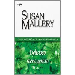Delicioso Reencuentro De Susan Mallery 9788468704289 www.todoalmejorprecio.es