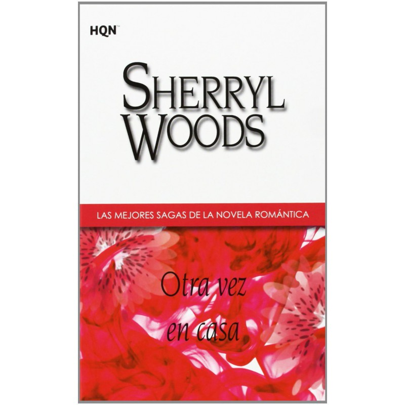Otra Vez En Casa De Sherryl Woods 9788468709192 www.todoalmejorprecio.es