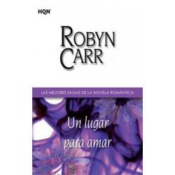 Un Lugar Para Amar De Robyn Carr 9788468709109 www.todoalmejorprecio.es