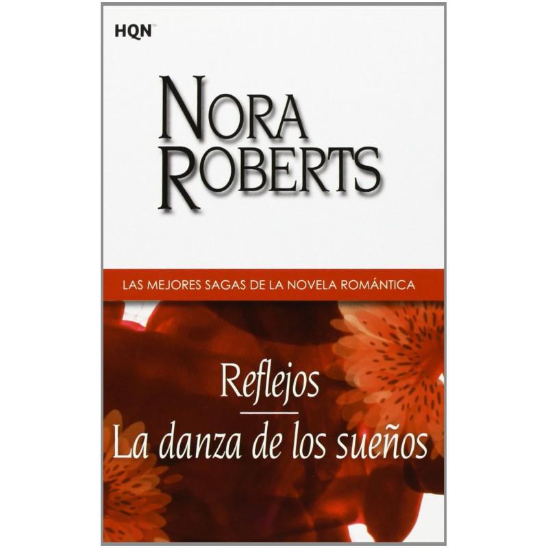 Reflejos La Danza De Los Sueños De Roberts Nora 9788468709086 www.todoalmejorprecio.es
