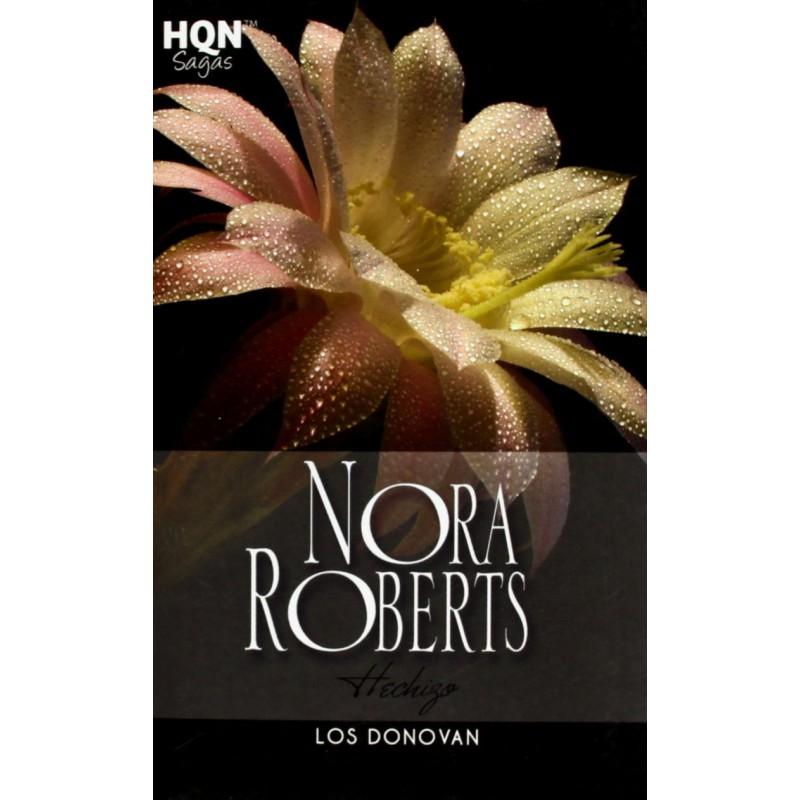 Hechizo. Los Donovan De Nora Roberts 9788490108512 www.todoalmejorprecio.es
