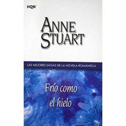 Frio Como El Hielo De Anne Stuart 9788468709116 www.todoalmejorprecio.es