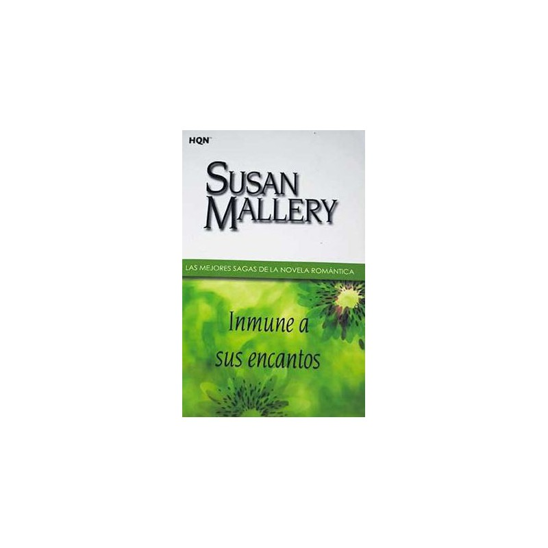 Inmune A Sus Encantos De Susan Mallery 9788468709161 www.todoalmejorprecio.es