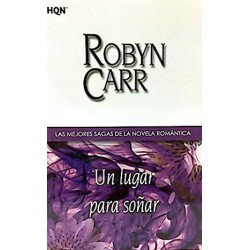 Un Lugar Para Soñar De Robyn Carr 9788468704241 www.todoalmejorprecio.es