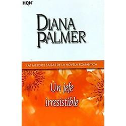 Un Jefe Irresistible De Diana Palmer 9788468704258 www.todoalmejorprecio.es