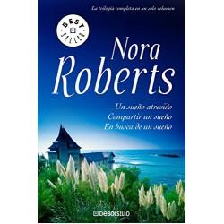 Un Sueño Atrevido Compartir Un Sueño En Busca De Un Sueño Trilogía De Los Sueños Best Seller Tapablanda Roberts Nora 97884834668